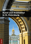 Michael Lausberg - Kunst und Architektur in St. Petersburg