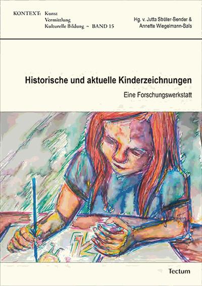 Historische Und Aktuelle Kinderzeichnungen Ebook 2017 978 3 8288 3991 5 Volume 2017 Issue Tectum Elibrary