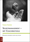 Thomas Hanstein - Selbstmanagement - mit Coachingtools