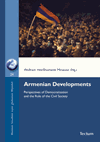 - 8 The Velvet Revolution – A New Path for Armenia