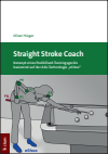 Oliver Hieger - Straight Stroke Coach